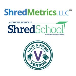 shred metrics is a proud sponsor of NAID's Shred School